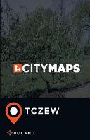 City Maps Tczew Poland