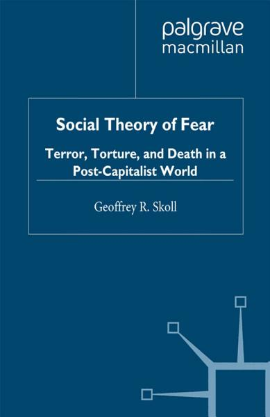 Download Social Theory of Fear Book