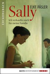 Sally: Ich verkaufte mich für meine Familie