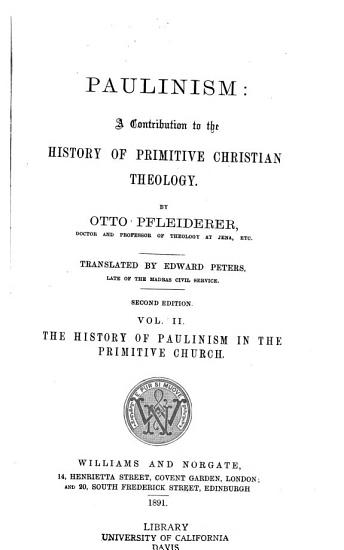 The history of Paulinism in the primitive church PDF
