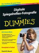 Digitale Spiegelreflex Fotografie f  r Dummies PDF