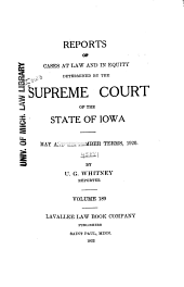 Reports of Cases at Law and in Equity Determined by the Supreme Court of the State of Iowa: Volume 189