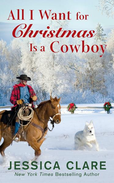 Download All I Want for Christmas Is a Cowboy Book