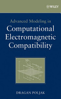 Advanced Modeling in Computational Electromagnetic Compatibility PDF