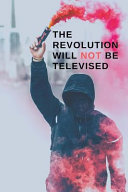 The Revolution Will Not Be Televised PDF