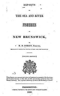 Reports on the Sea and River Fisheries of New Brunswick PDF
