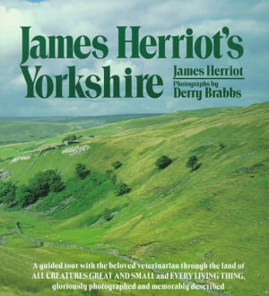 James Herriot s Yorkshire