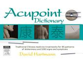 Acupoint Dictionary: Edition 2