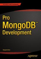 Pro MongoDB Development