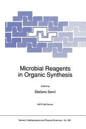 Microbial Reagents in Organic Synthesis