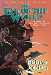 Eye of the World: The Graphic Novel, Volume Three, The