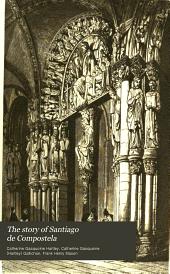The story of Santiago de Compostela