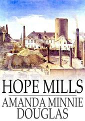 Hope Mills: Or Between Friend and Sweetheart