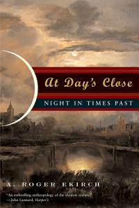 At Day s Close  Night in Times Past Book