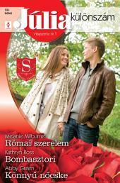 Júlia különszám 59. kötet: Római szerelem, Bombasztori, Könnyű nőcske