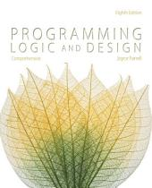 Programming Logic and Design, Comprehensive: Edition 8