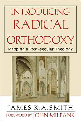 Introducing Radical Orthodoxy PDF