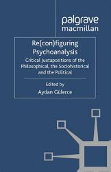 Re Con Figuring Psychoanalysis Book PDF