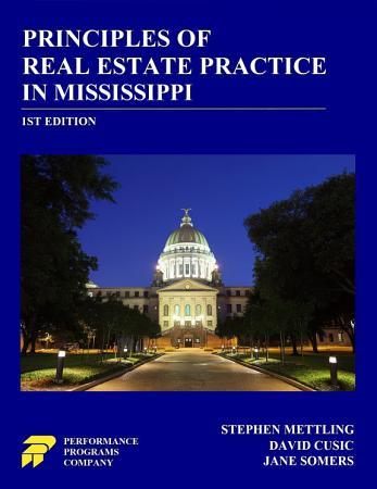 Principles of Real Estate Practice in Mississippi PDF