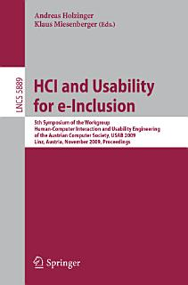 HCI and Usability for e Inclusion Book