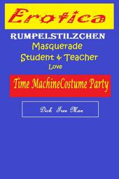 Erotica: Rumpelstilzchen Masquerade Student & Teacher Love