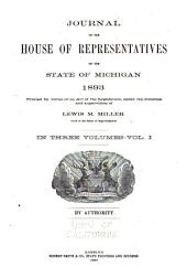 Journal of the House of Representatives of the State of Michigan: Volume 1