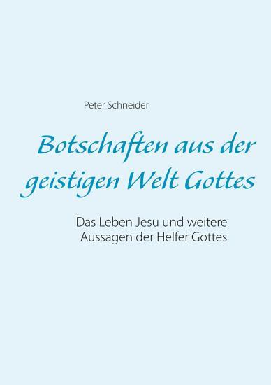 Botschaften aus der geistigen Welt Gottes PDF