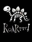 Dinosaur Bones Roar Notebook - College Ruled