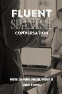 Fluent Spanish Conversation