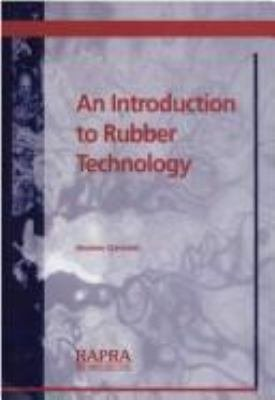 An Introduction to Rubber Technology