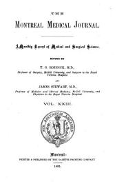 The Montreal Medical Journal: Volume 23