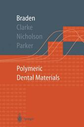 Polymeric Dental Materials