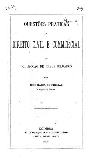 Quest  es praticas de direito civil e commercial ou Collec    o de casos julgados PDF