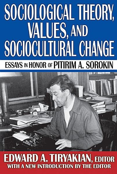 Sociological Theory Values And Sociocultural Change