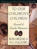 To Our Children s Children PDF