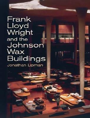 Frank Lloyd Wright and the Johnson Wax Buildings PDF