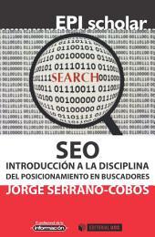 SEO: Introducción a la disciplina del posicionamiento en buscadores
