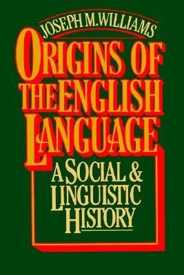 Origins of the English Language PDF