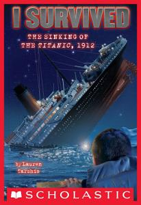 I Survived the Sinking of the Titanic  1912  I Survived  1