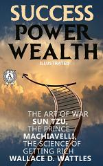 Success. Power. Wealth (Illustrated)