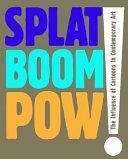 Splat, Boom, Pow!