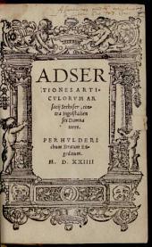 Adsertiones Articulorum Arsacii Seehofer, contra Ingolstadienses Damnatores