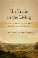 The Trade in the Living PDF