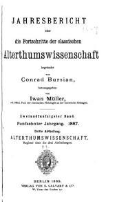 Jahresbericht über die Fortschritte der klassischen Altertumswissenschaft: Band 15;Band 52