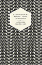 Passages From the French Italian Note-Books of Nathaniel Hawthorne