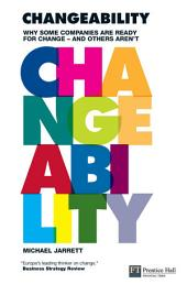 Changeability: Why some companies are ready for change - and others aren't