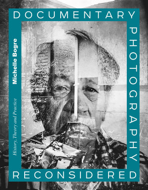 Documentary Photography Reconsidered PDF