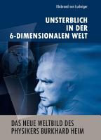 Das neue Weltbild des Physikers Burkhard Heim PDF