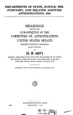 Departments of State, Justice, the Judiciary, and Related Agencies Appropriations, 1958, Hearings Before the Subcommittee of ... , 85-1 on H.R. 6871