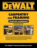 DEWALT Carpentry and Framing Complete Handbook PDF